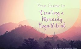 Your Guide to Creating a Morning Yoga Ritual
