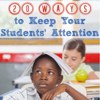 20 Ways to Keep Your Students' Attention