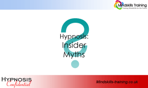 Secrets of Hypnosis – Insider Myths