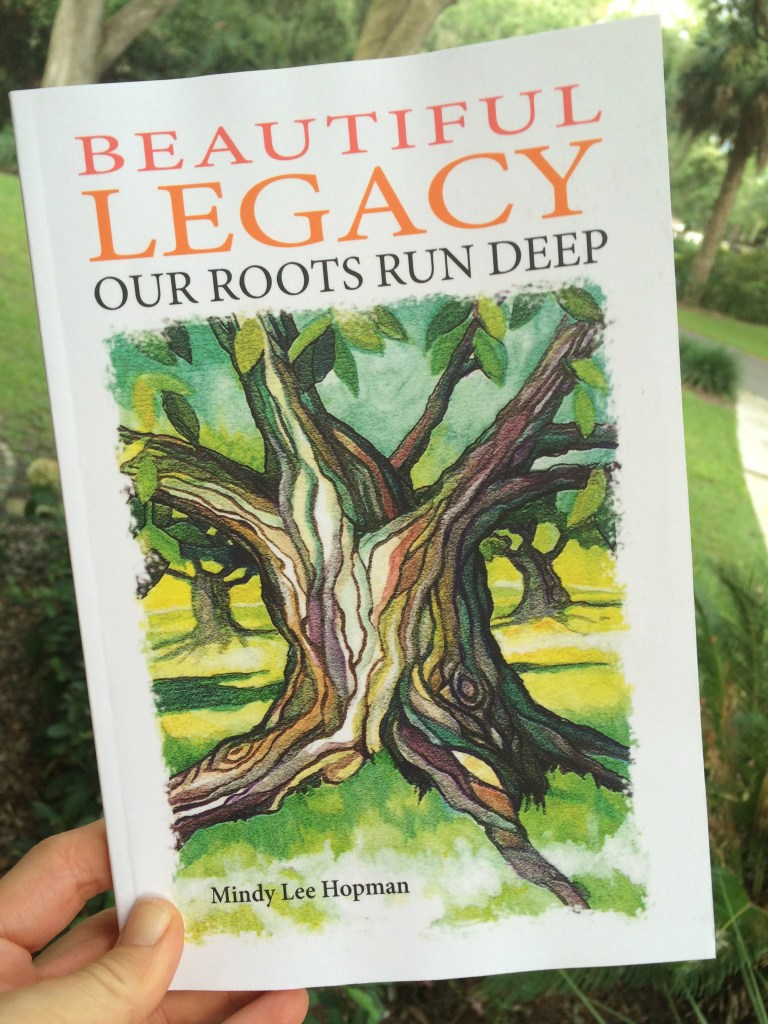 Beautiful Legacy: Our Roots Run Deep