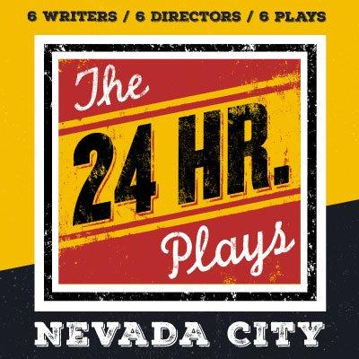 24 Hour Plays Nevada City