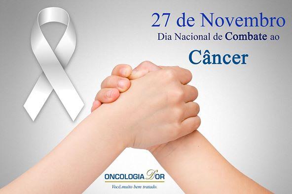 Dia Nacional combate ao cancer