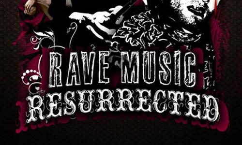 30 июня -RAVE MUSIC RESURRECTED/ клуб DKdance