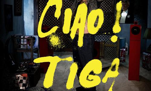 DJ Tiga — «Ciao!»