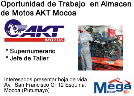 Oportunidad de Trabajo en Almacén de Motos AKT Mocoa