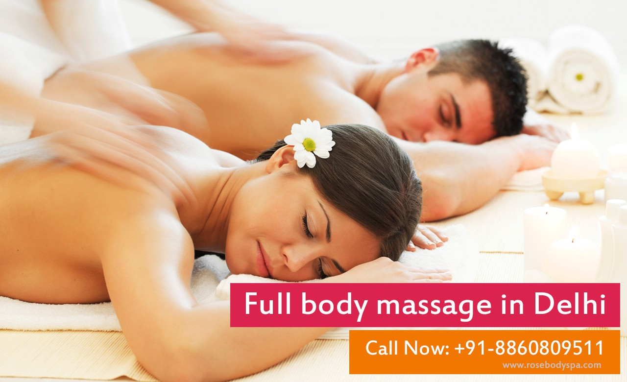 Salon Massage Body Body Full Body Massage In Delhi And Rohini Rose Body Spa