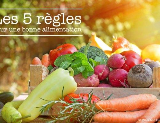 Les 5 règles d'une bonne alimentaion