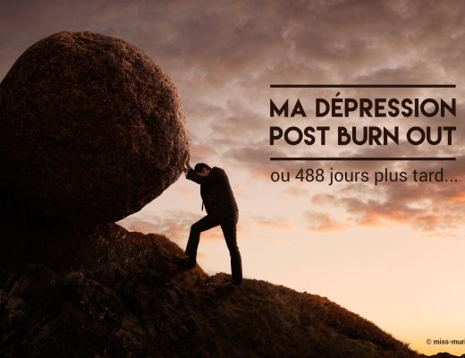 Ma dépression post burn out