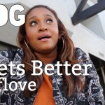 "(New Video Post) ""It Gets Better"" [Vlog] #SelfLoveSaturday"