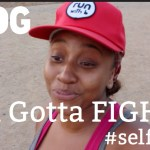 (New Video Post) You Have To Fight [Vlog] #SelfLove