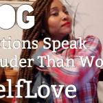 "(New Video Post) ""Actions Speak Louder Than Words"" [Vlog"
