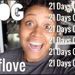 (New Video Post) 21 Day Detox Complete! [Vlog] #SelfLoveSaturday