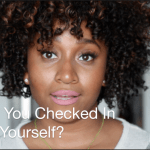 (New Video Post) How Often Do You Check In? #SelfLoveSaturday
