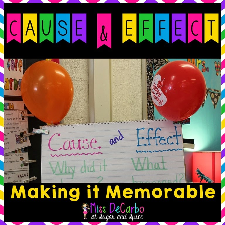 Cause  Effect Making It Memorable! - Miss DeCarbo