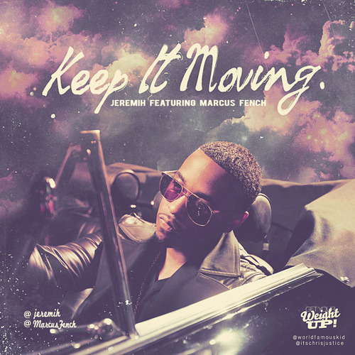 keep it moving jeremih marcus french
