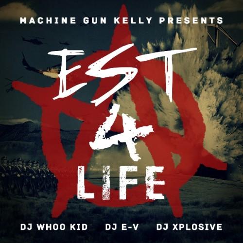 machine gun kelly est 4 life