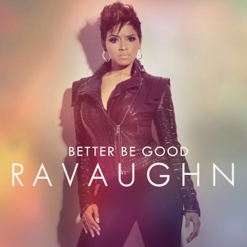 ravaughn better be good