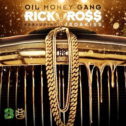 oil money gang rick ross