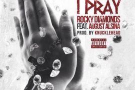 rocky-diamonds-i-pray august alsina