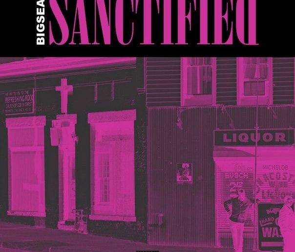 big sean sanctified