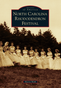 Cover of Images of America - North Carolina Rhododendron Festival