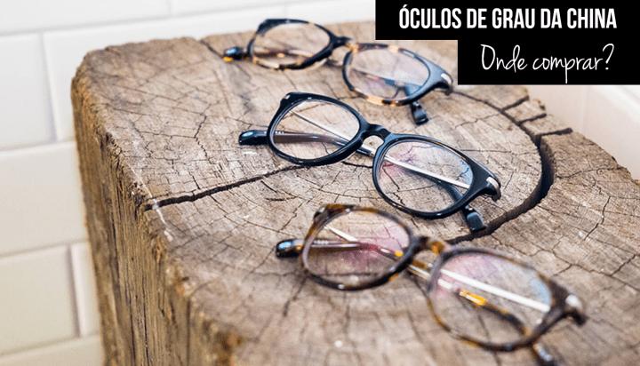 Óculos de grau da china com as lentes onde comprar