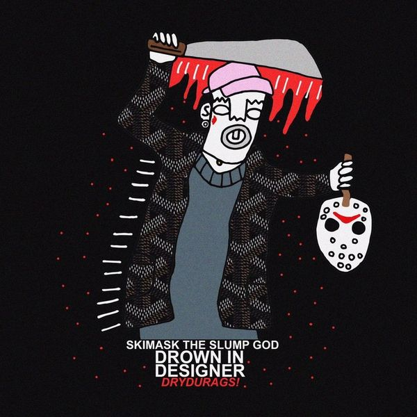 MixtapeMonkey Ski Mask The Slump God - Drown In Designer