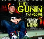 Tommy Gunn – The Gunn Show Mixtape(Hosted by DJ ill Will & DJ Rockstar)