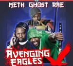 Def Jam Method Man, Ghostface & Raekwon Avenging Eagles Mixtape