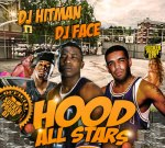 DJ Hitman & DJ Face – Hood All Stars Mixtape