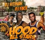DJ HITMAN & DJ FACE – HOOD ALL STARS