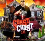 Coast 2 Coast Mixtape Vol. 111 – Hosted By Trae