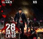 X.O. – 28 Days Later Mixtape