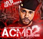 Math Hoffa – All Competition Must Die 2 Mixtape (A.C.M.D 2)