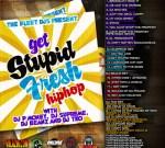 Fleet Dj's Present: Stupid Fresh Hip-Hop Mixtape by Dj P Money, Supreme, Beanz and TKO