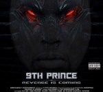 9th Prince – Revenge Is Coming Mixtape