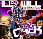 DJ Ill Will – Cuff Yo Chick April 2010 Exclusives Mixtape