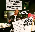Lupe Fiasco – Love Letter To The Beat Mixtape By DJ Logikal