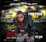 Frayser Boy – The Streets  Need Me Vol. 3 Mixtape By & DJ Rock Steddy
