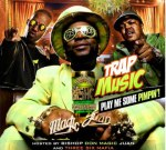 Trap Music – Play Me Some Pimpin Mixtape Hosted By Bishop Don Magic Juan And Three 6 Mafia