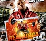 Bigga Rankin & Supa Chino – RealNigga.com Mixtape