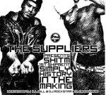 The Suppliers – 1st Shipment Mixtape By DJ Ill Will, DJ Moondawg & DJ Rockstar