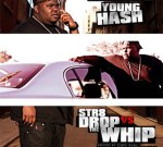 Young Hash – Str8 Drop Vs The Whip Mixtape Hosted By Cory Gunz