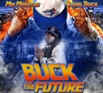 Young Buck – Buck To The Future Mixtape