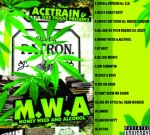 AceTrain – Money Weed & Alcohol (M.W.A.) Mixtape By Sixx Figgaz