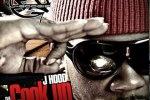 J Hood – Da Cook Up Mixtape by  DJ J Boogie & DJ Whiteowl