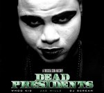 Jae Millz – Dead Presidents Mixtape By Dj Whoo Kid & Dj Scream