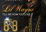 Lil Wayne & Young Money – Tell Me How You Love It Mixtape By Big Rell