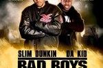 Slim Dunkin & Da KID – Bad Boys Mixtape By DJ Geronimo & Trap-A-Holics