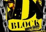 D-Block – Industry Takeover Pt. 9 Mixtape DJ Whiteowl